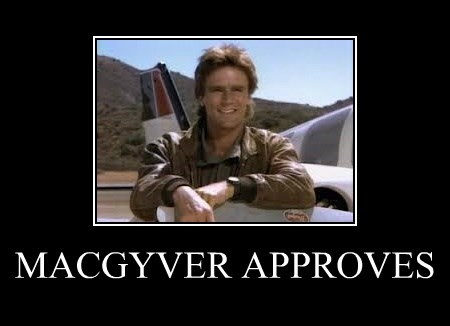 macgyver-approves